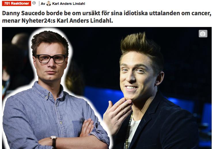 Karl Anders Lindahl Fejknews 24, be Danny Saucedo om ursäkt